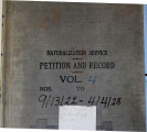 Naturalization Service Petition and Record, Vol. 4; September 13, 1922 - April 4, 1928